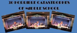 30 Horrible Catastrophes of Middle School
